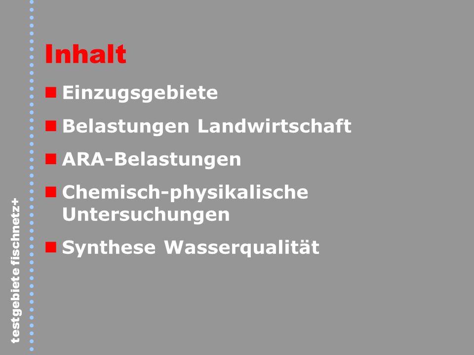 testgebiete fischnetz+ Burgdorf Bumbach Bätterkinden 50000 – 100000 10000 – 50000 2000 – 10000 > 100000 50 - 2000 ARA EWG Emme – Belastung durch ARA