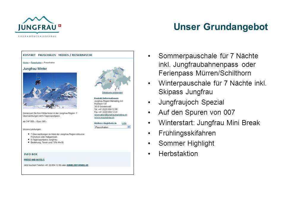Unser Grundangebot Sommerpauschale für 7 Nächte inkl. Jungfraubahnenpass oder Ferienpass Mürren/Schilthorn Winterpauschale für 7 Nächte inkl. Skipass