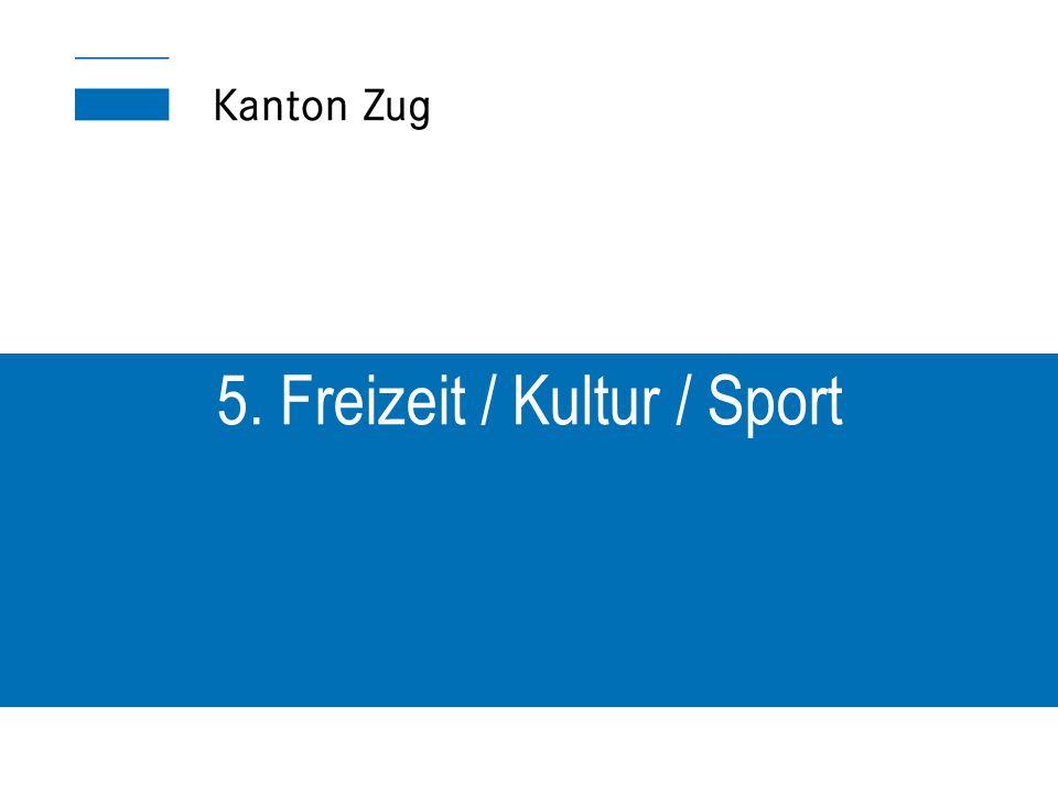 5. Freizeit / Kultur / Sport