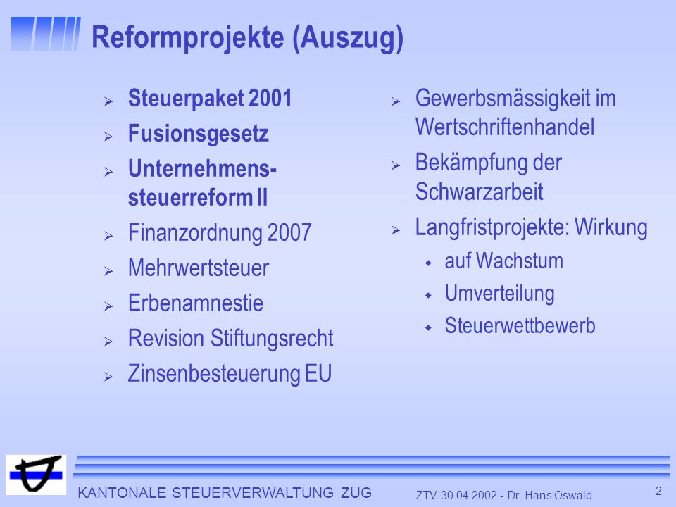 KANTONALE STEUERVERWALTUNG ZUG 2 ZTV 30.04.2002 - Dr.