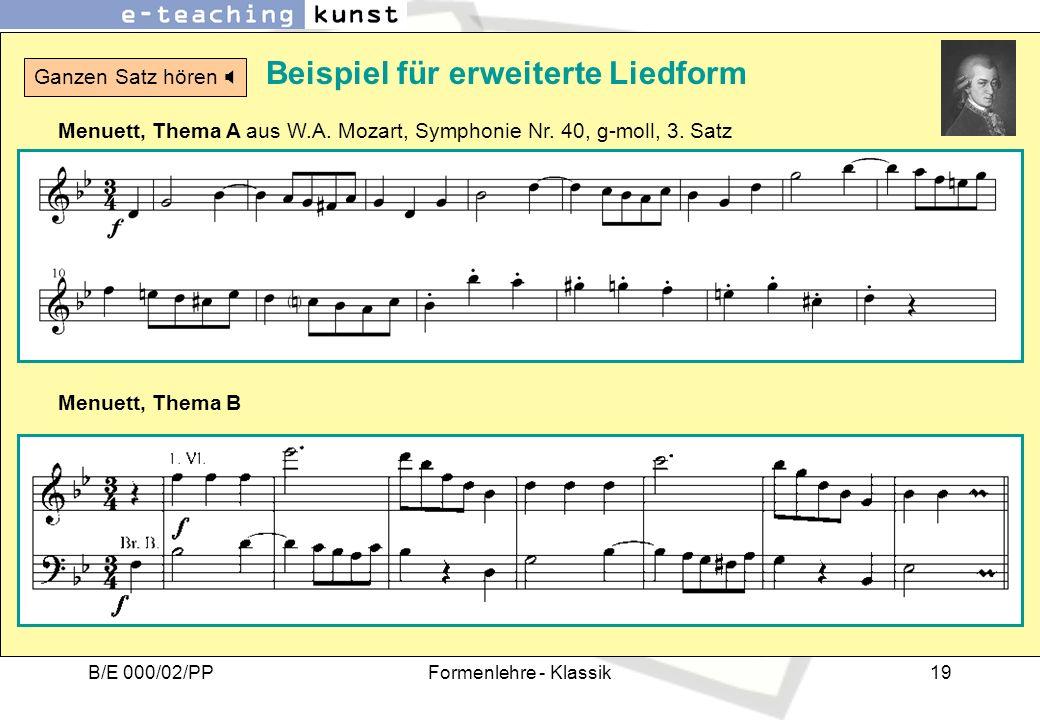 B/E 000/02/PPFormenlehre - Klassik19 Beispiel für erweiterte Liedform Menuett, Thema A aus W.A. Mozart, Symphonie Nr. 40, g-moll, 3. Satz Menuett, The