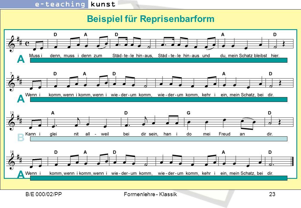 B/E 000/02/PPFormenlehre - Klassik23 Beispiel für Reprisenbarform A B A A