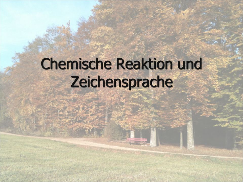 Chemische Reaktion und Zeichensprache