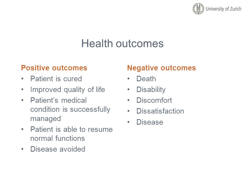 Health outcomes Positive outcomes Patient is cured Improved quality of life Patients medical condition is successfully managed Patient is able to resu