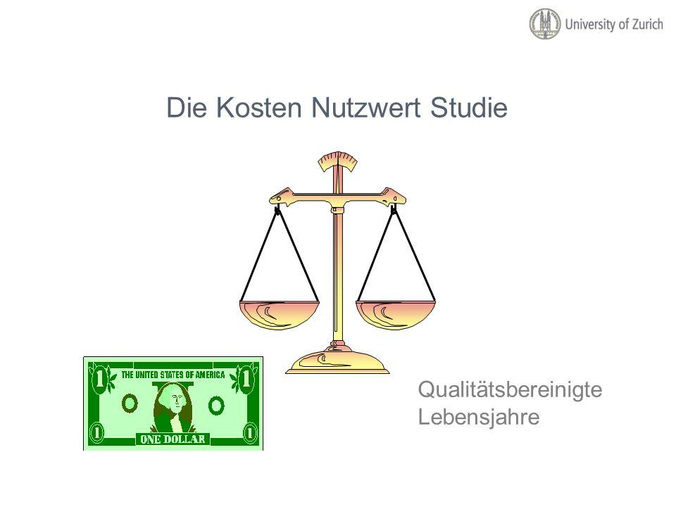 Die Kosten Nutzwert Studie Qualitätsbereinigte Lebensjahre