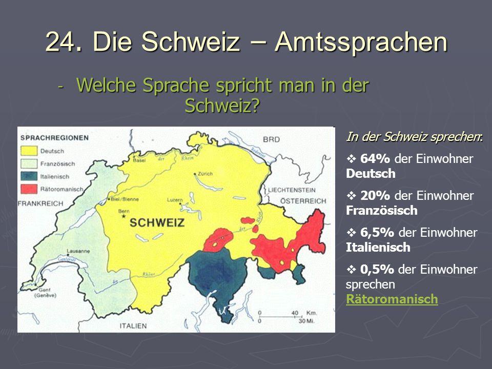 24.Die Schweiz – Fläche, Flagge - W ie ist die Fläche der Schweiz.