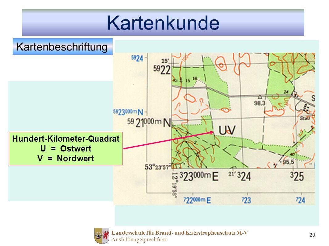 Landesschule für Brand- und Katastrophenschutz M-V Ausbildung Sprechfunk 20 12° 59 41 Kartenbeschriftung 25 3 12.