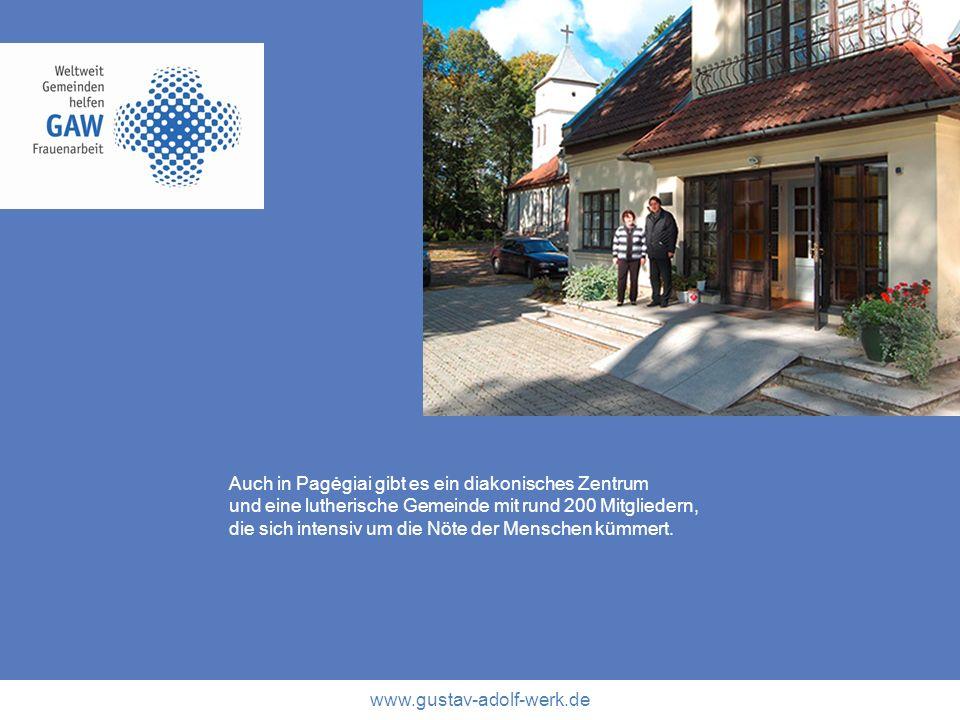 www.gustav-adolf-werk.de Auch in Pagėgiai gibt es ein diakonisches Zentrum und eine lutherische Gemeinde mit rund 200 Mitgliedern, die sich intensiv u