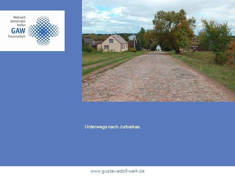 www.gustav-adolf-werk.de Unterwegs nach Jurbarkas.