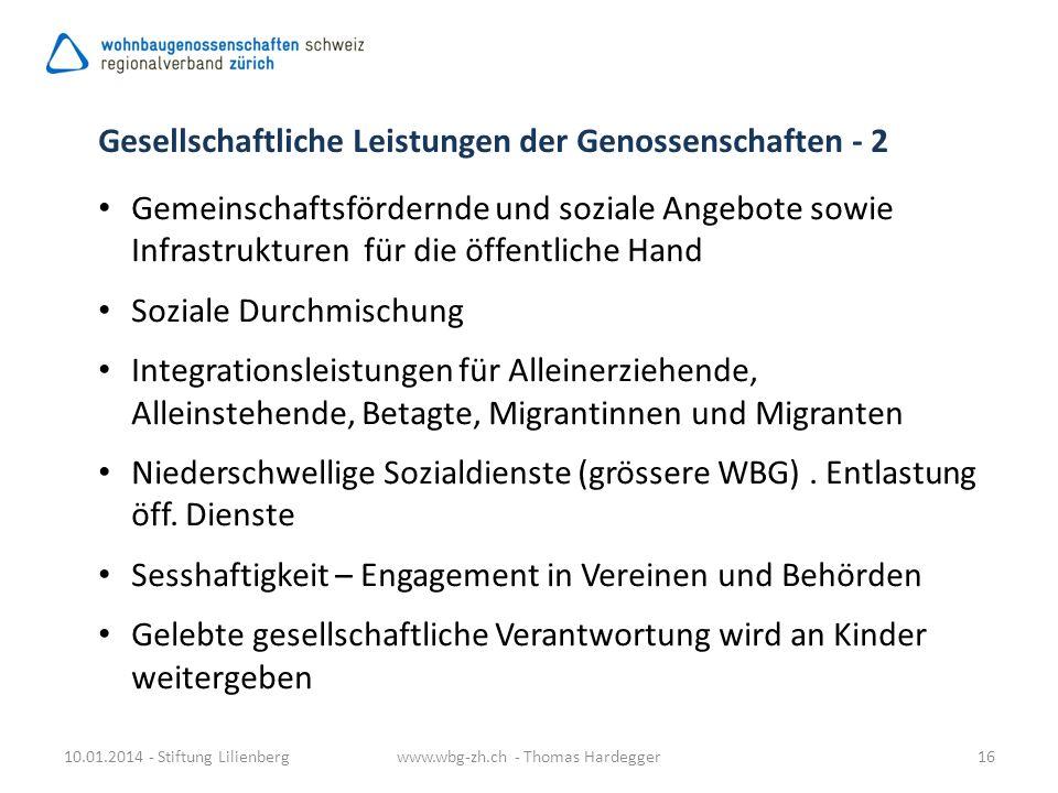 10.01.2014 - Stiftung Lilienbergwww.wbg-zh.ch - Thomas Hardegger16 Gemeinschaftsfördernde und soziale Angebote sowie Infrastrukturen für die öffentlic