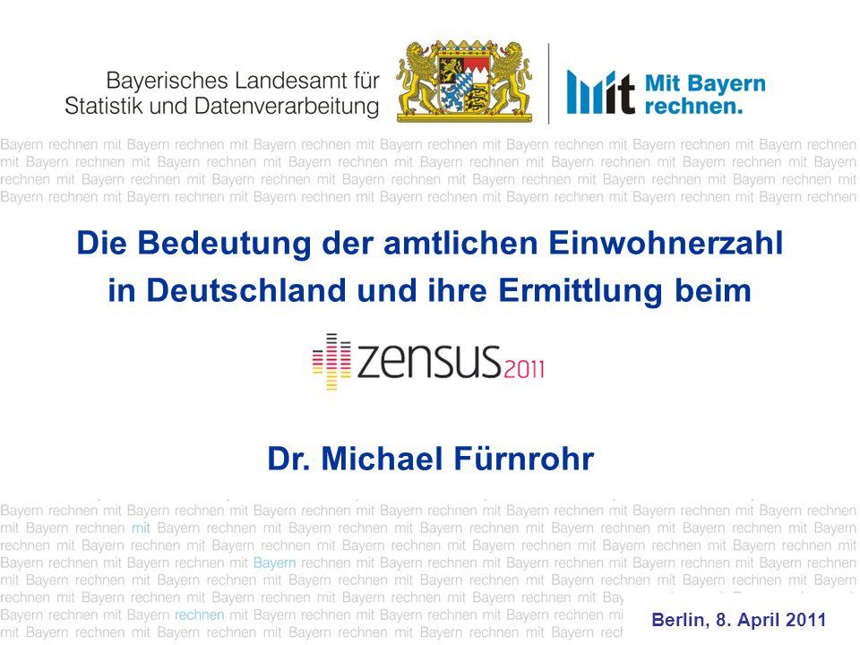 Die Bedeutung der amtlichen Einwohnerzahl in Deutschland und ihre Ermittlung beim Dr.