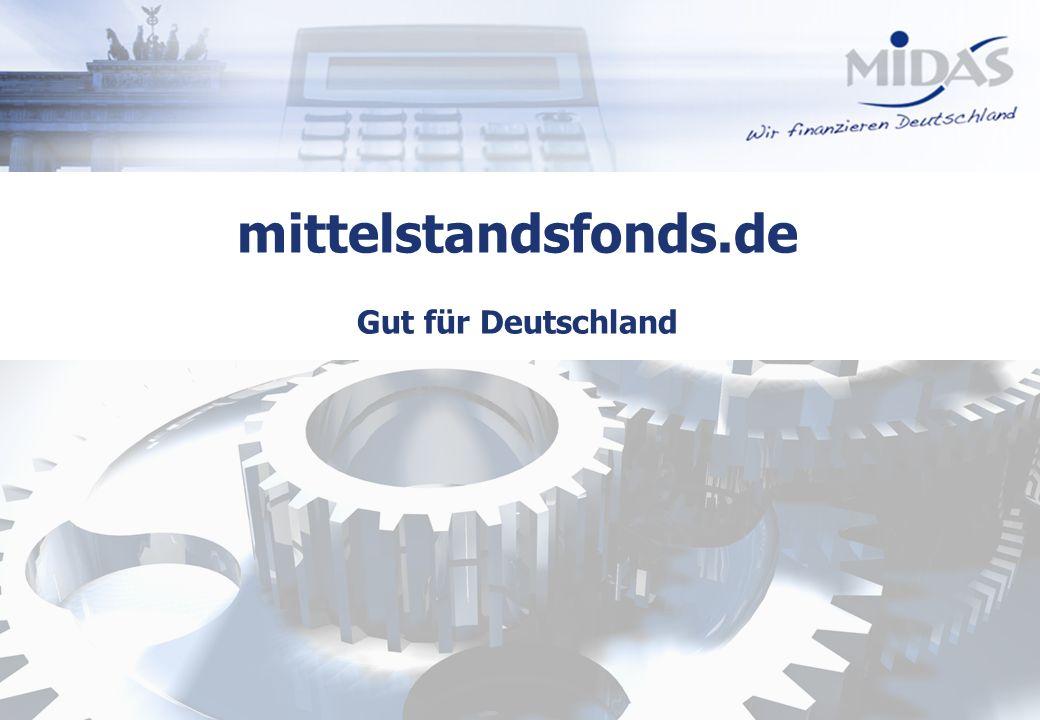 Alle Rechte vorbehalten21 mittelstandsfonds.de Gut für Deutschland
