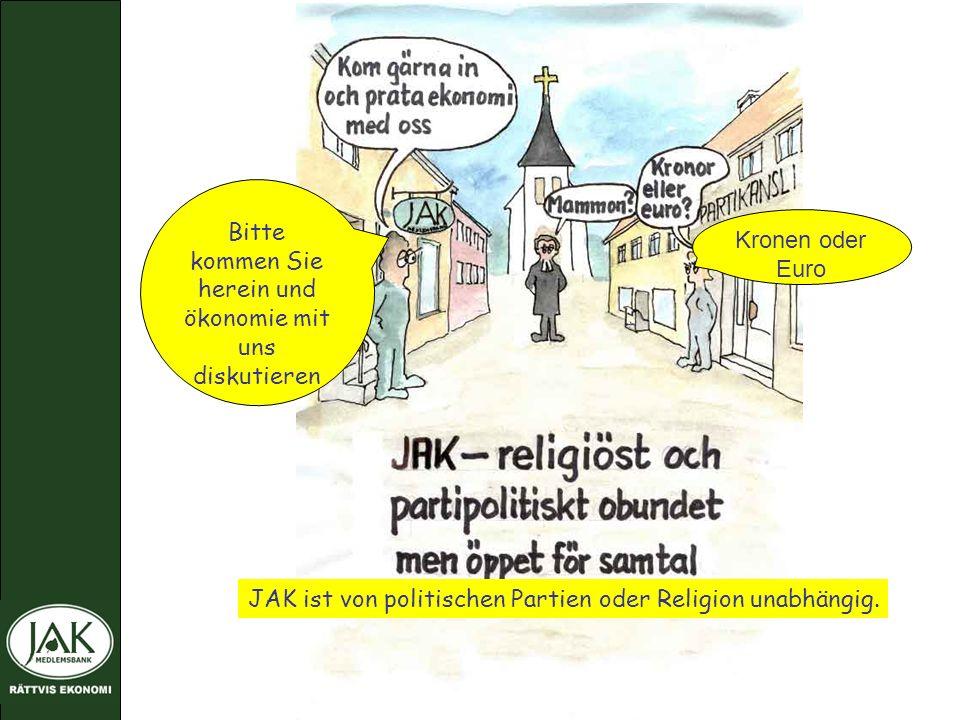 JAK ist von politischen Partien oder Religion unabhängig.