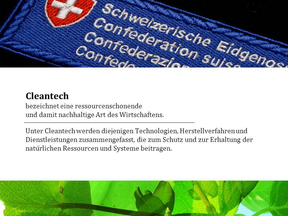 Cleantech bezeichnet eine ressourcenschonende und damit nachhaltige Art des Wirtschaftens. Unter Cleantech werden diejenigen Technologien, Herstellver