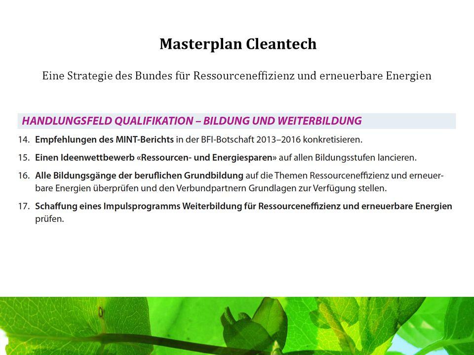 Masterplan Cleantech Eine Strategie des Bundes für Ressourceneffizienz und erneuerbare Energien