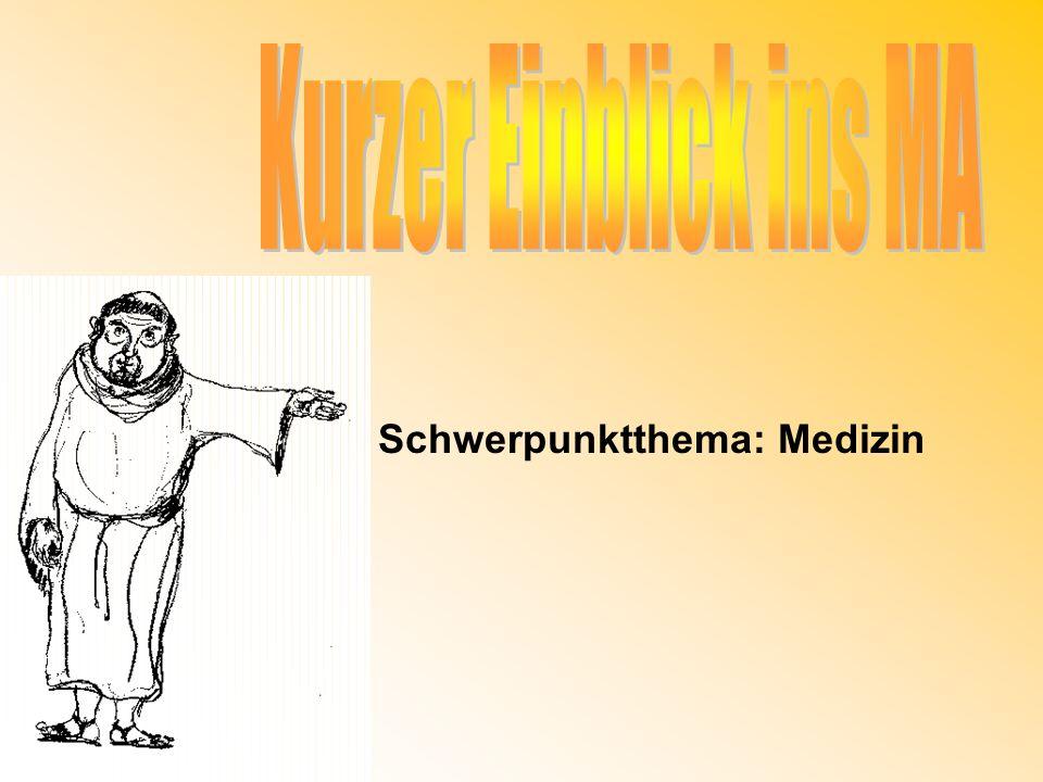 Überblick: 1.Einführung ins Mittelalter – allgemein 2.Die Medizin im Mittelalter - Wissensstand 3.Vorkommende Krankheiten 4.Pest 5.Hexenwahn Einblick ins Mittelalter