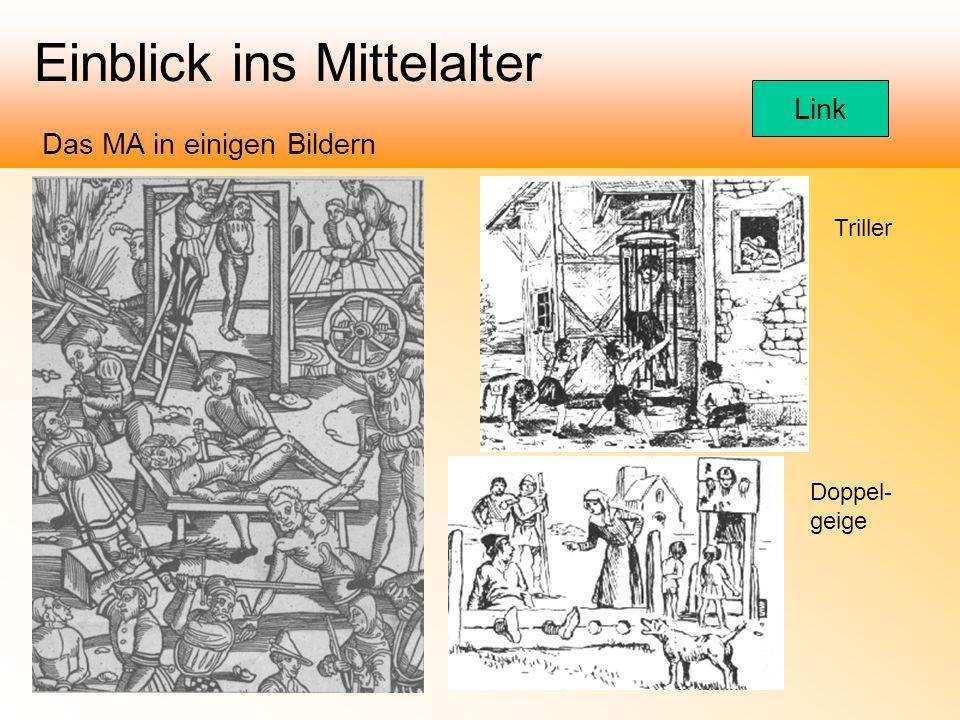 Einblick ins Mittelalter Das MA in einigen Bildern Triller Doppel- geige Link