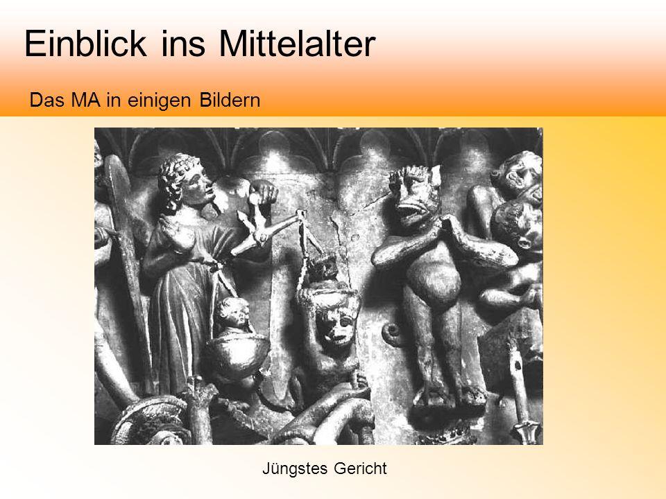 Einblick ins Mittelalter Das MA in einigen Bildern Jüngstes Gericht