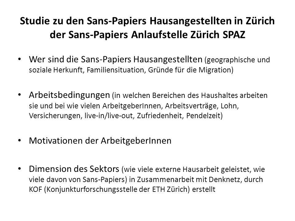 Studie zu den Sans-Papiers Hausangestellten in Zürich der Sans-Papiers Anlaufstelle Zürich SPAZ Wer sind die Sans-Papiers Hausangestellten (geographis