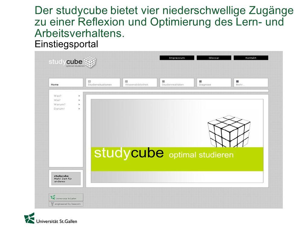 Der studycube bietet vier niederschwellige Zugänge zu einer Reflexion und Optimierung des Lern- und Arbeitsverhaltens. Einstiegsportal