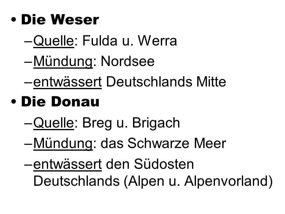 Die Weser –Quelle: Fulda u.