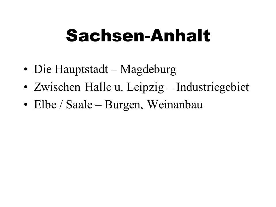 Sachsen-Anhalt Die Hauptstadt – Magdeburg Zwischen Halle u.