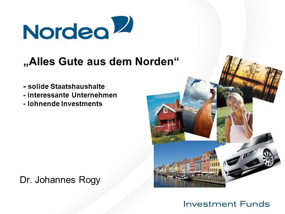 Alles Gute aus dem Norden - solide Staatshaushalte - interessante Unternehmen - lohnende Investments Dr.