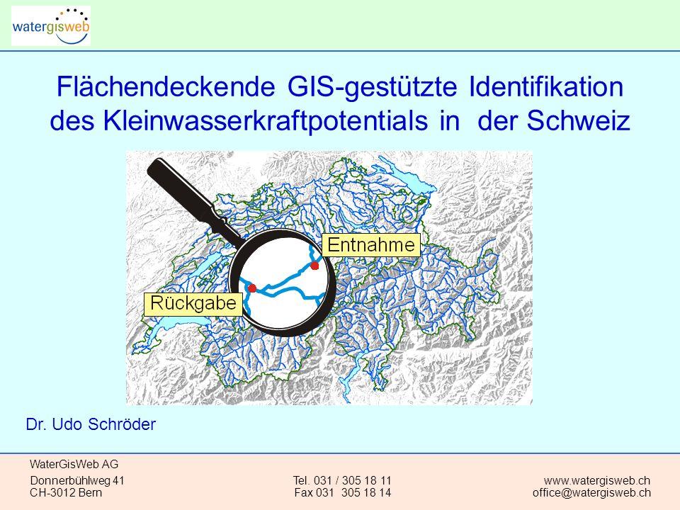 WaterGisWeb AG Donnerbühlweg 41 CH-3012 Bern www.watergisweb.ch office@watergisweb.ch Tel.
