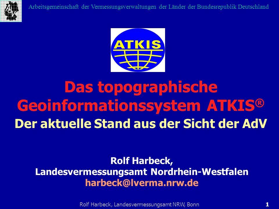 32Rolf Harbeck, Landesvermessungsamt NRW, Bonn Arbeitsgemeinschaft der Vermessungsverwaltungen der Länder der Bundesrepublik Deutschland 1.ATKIS am Geodatenmarkt 2.Das Gemeinsame ALKIS-ATKIS-Konzept 3.Die Produktfamilie ATKIS 4.Die digitalen Landschaftsmodelle 5.Die digitalen Karten 6.Die digitalen Orthophotos 7.Das Konzept der Datenaktualisierung Die Übersicht