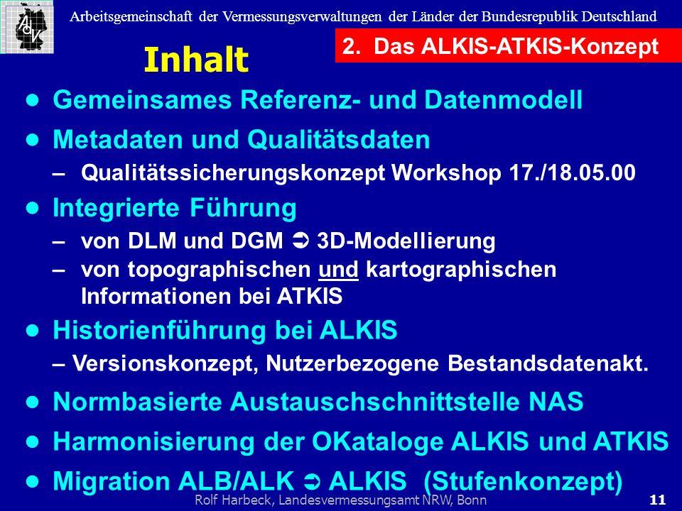 11Rolf Harbeck, Landesvermessungsamt NRW, Bonn Arbeitsgemeinschaft der Vermessungsverwaltungen der Länder der Bundesrepublik Deutschland Inhalt Gemein