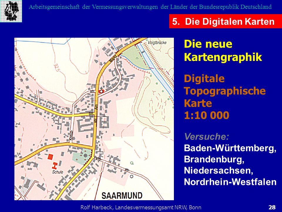 28Rolf Harbeck, Landesvermessungsamt NRW, Bonn Arbeitsgemeinschaft der Vermessungsverwaltungen der Länder der Bundesrepublik Deutschland 5. Die Digita