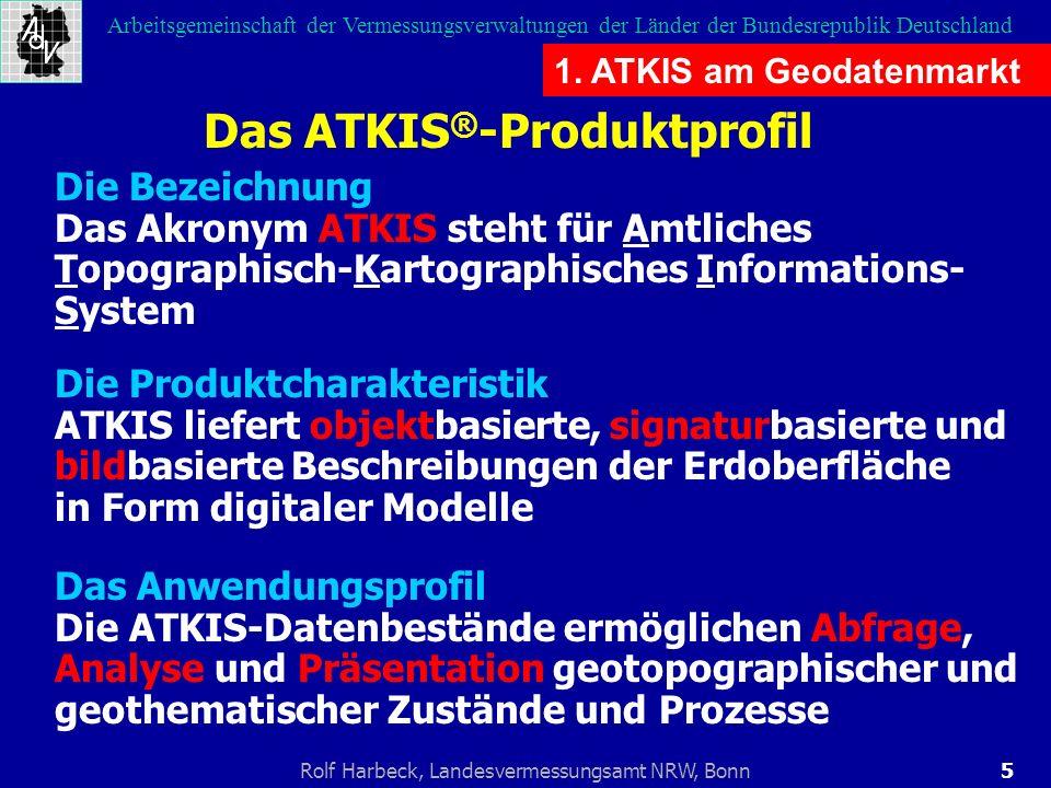 5Rolf Harbeck, Landesvermessungsamt NRW, Bonn Arbeitsgemeinschaft der Vermessungsverwaltungen der Länder der Bundesrepublik Deutschland 1. ATKIS am Ge