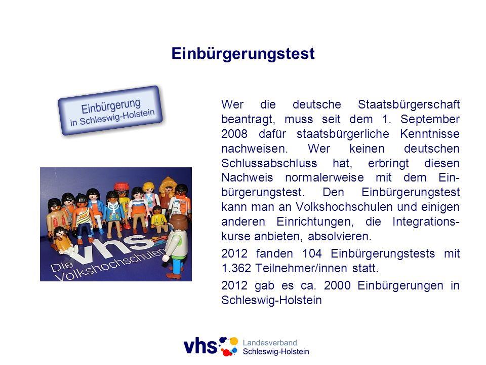 Einbürgerungstest Wer die deutsche Staatsbürgerschaft beantragt, muss seit dem 1. September 2008 dafür staatsbürgerliche Kenntnisse nachweisen. Wer ke