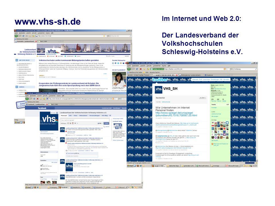 Im Internet und Web 2.0: Der Landesverband der Volkshochschulen Schleswig-Holsteins e.V. www.vhs-sh.de