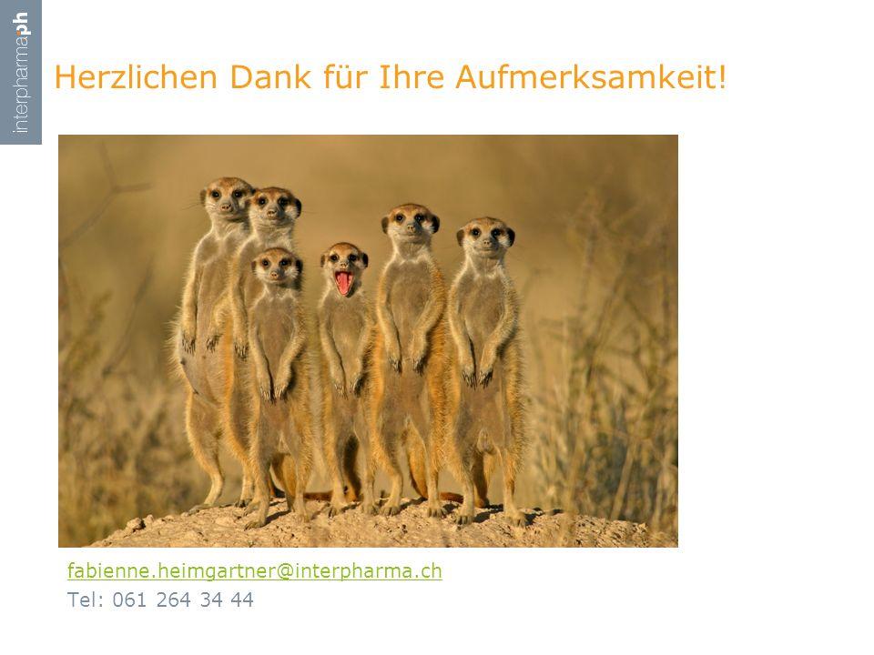 fabienne.heimgartner@interpharma.ch Tel: 061 264 34 44 Herzlichen Dank für Ihre Aufmerksamkeit!