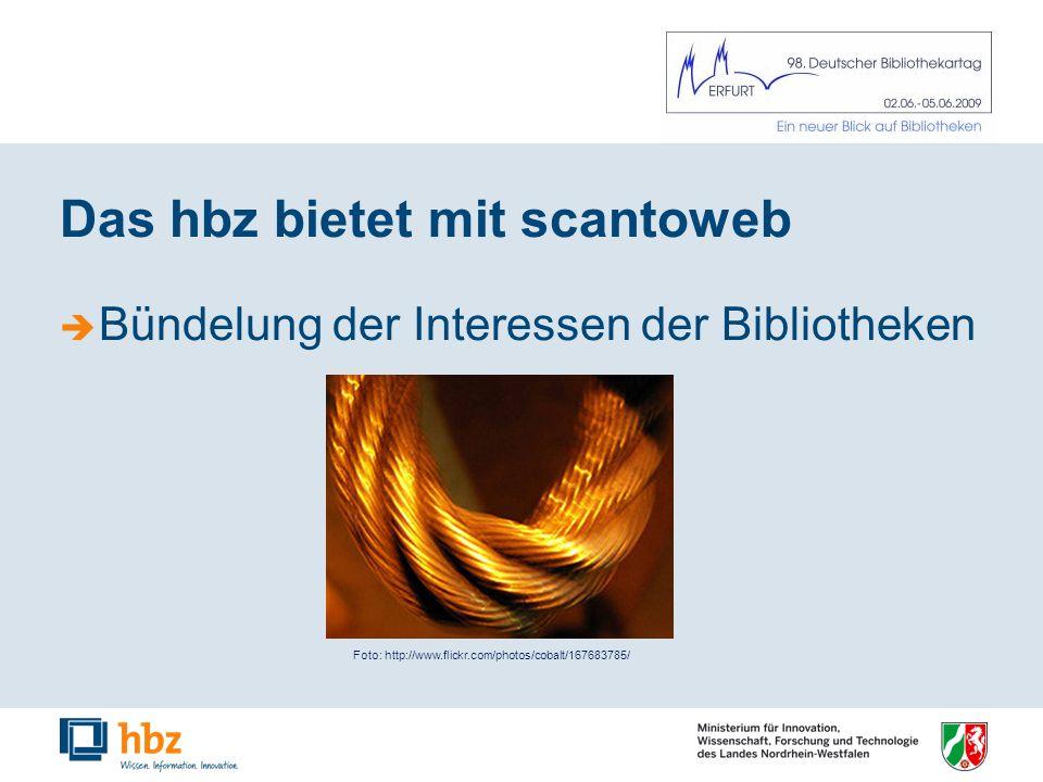 Das hbz bietet mit scantoweb Bündelung der Interessen der Bibliotheken Foto: http://www.flickr.com/photos/cobalt/167683785/