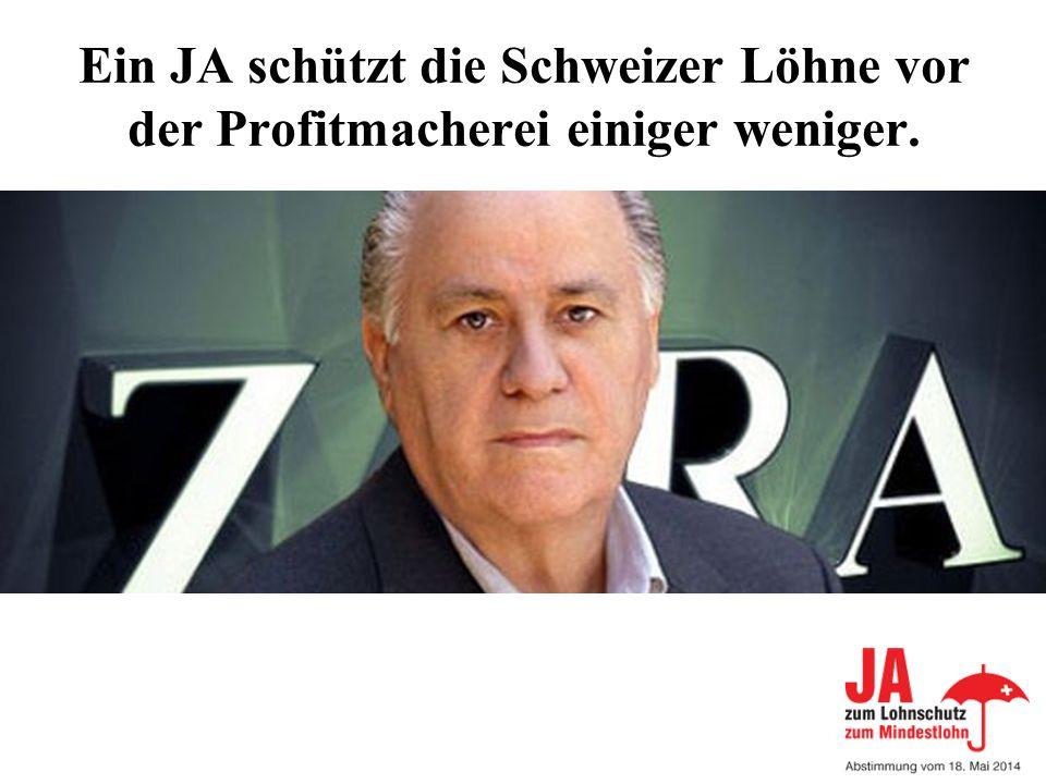 Ein JA schützt die Schweizer Löhne vor der Profitmacherei einiger weniger. BILD Lohnschutz oder BILD Abzocker
