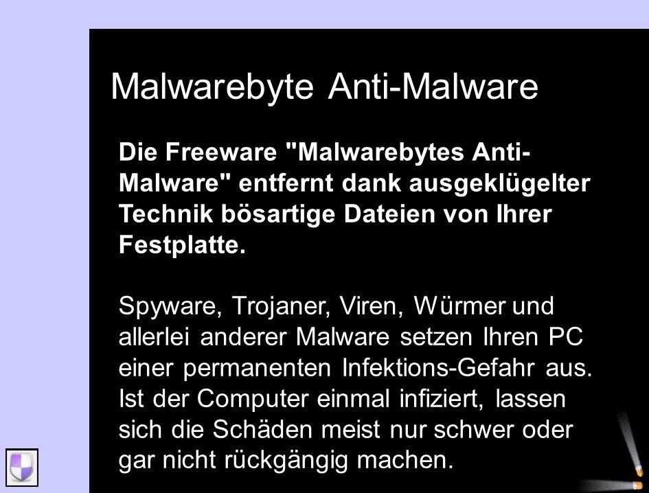 Malwarebyte Anti-Malware Die Freeware