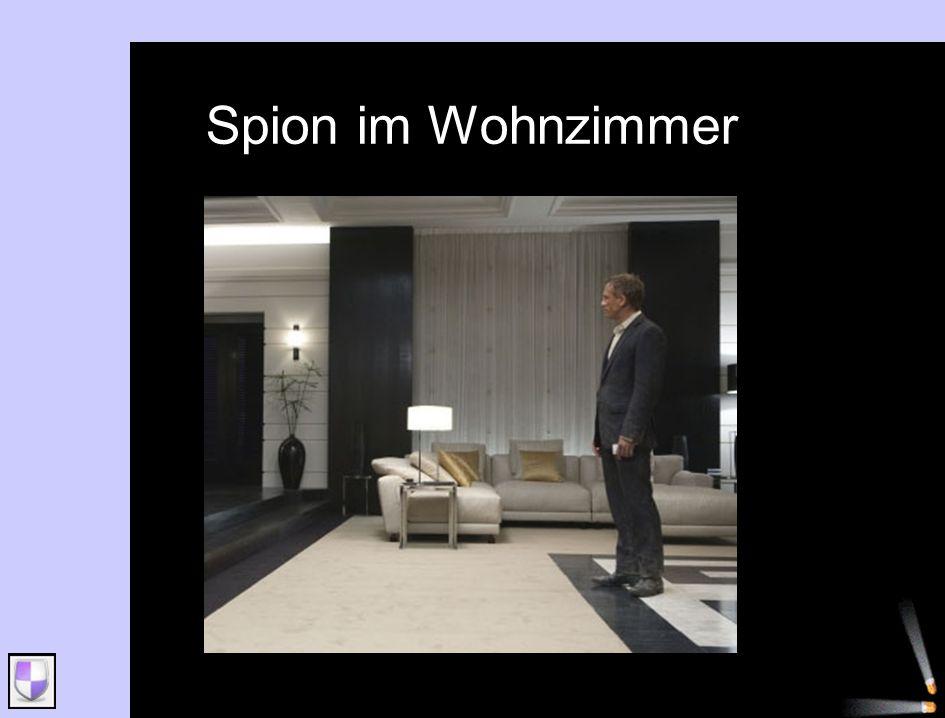 Spion im Wohnzimmer