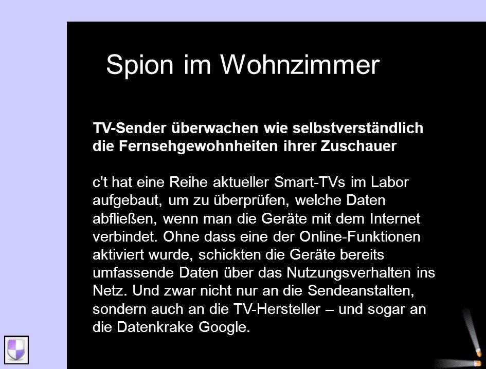 TV-Sender überwachen wie selbstverständlich die Fernsehgewohnheiten ihrer Zuschauer c't hat eine Reihe aktueller Smart-TVs im Labor aufgebaut, um zu ü