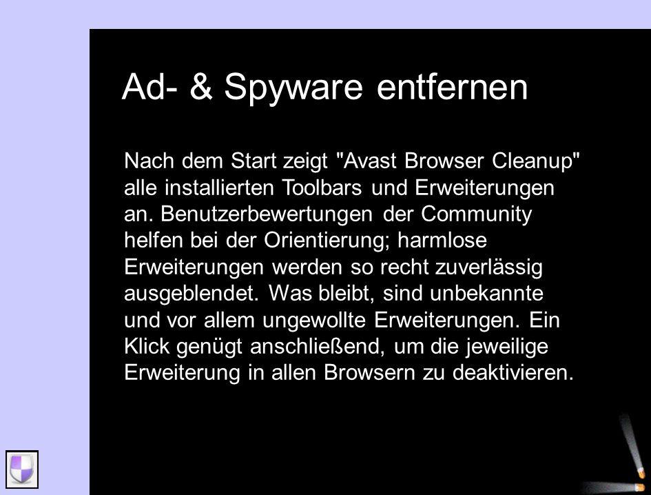 Ad- & Spyware entfernen Nach dem Start zeigt