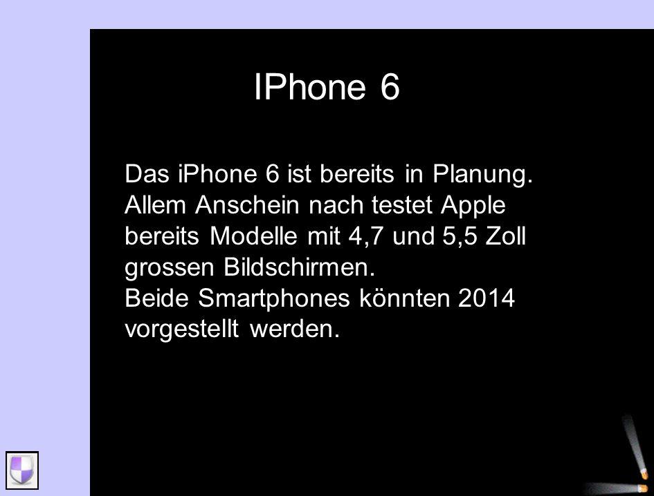 Das iPhone 6 ist bereits in Planung. Allem Anschein nach testet Apple bereits Modelle mit 4,7 und 5,5 Zoll grossen Bildschirmen. Beide Smartphones kön