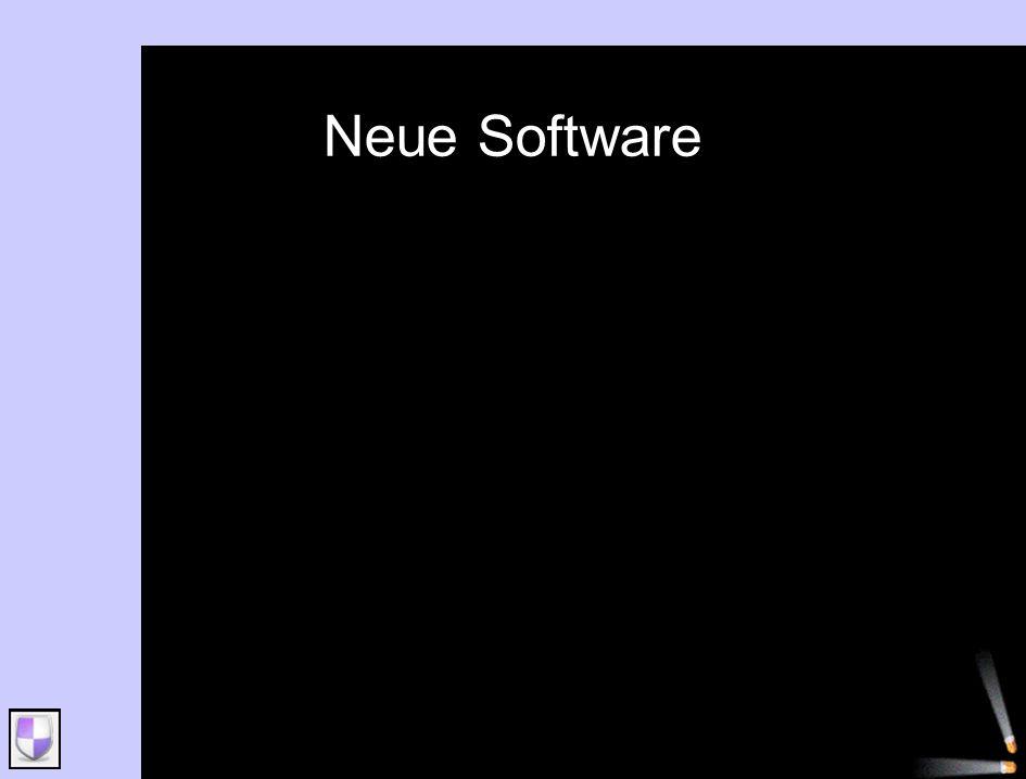 Neue Software