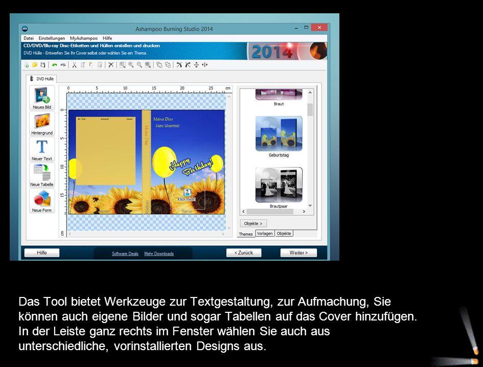 Das Tool bietet Werkzeuge zur Textgestaltung, zur Aufmachung, Sie können auch eigene Bilder und sogar Tabellen auf das Cover hinzufügen. In der Leiste
