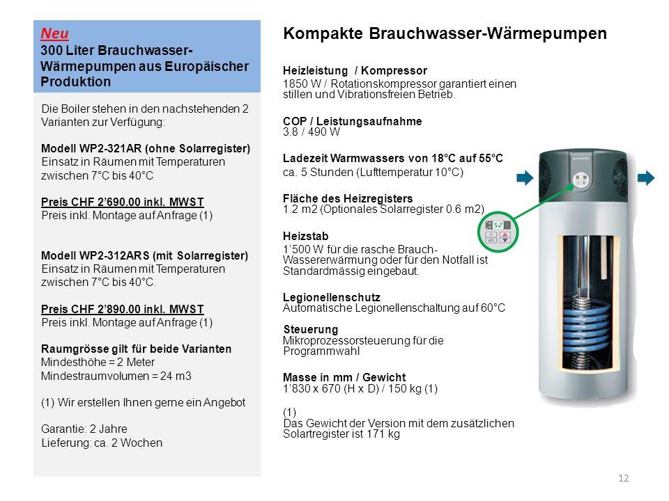 Neu 300 Liter Brauchwasser- Wärmepumpen aus Europäischer Produktion Kompakte Brauchwasser-Wärmepumpen Heizleistung / Kompressor 1850 W / Rotationskomp