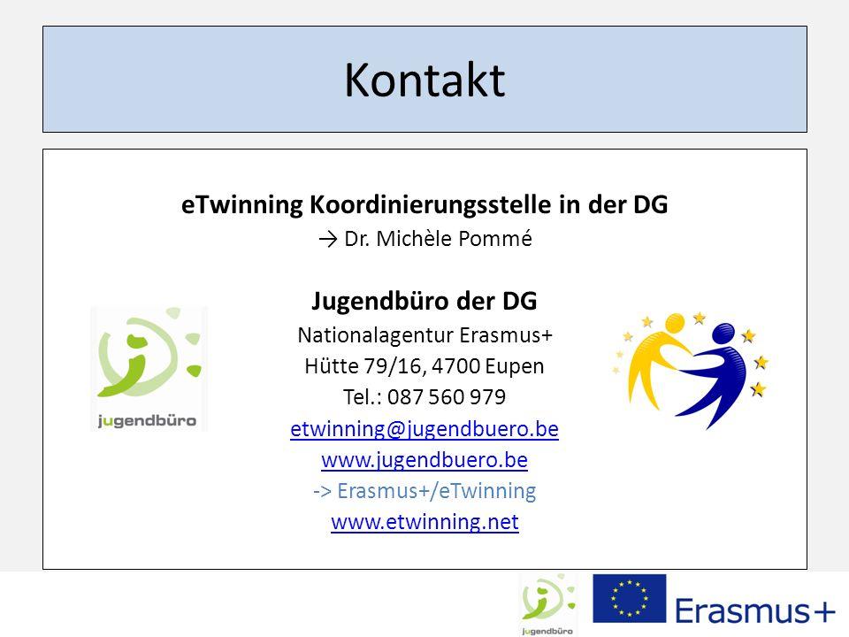 Kontakt eTwinning Koordinierungsstelle in der DG Dr. Michèle Pommé Jugendbüro der DG Nationalagentur Erasmus+ Hütte 79/16, 4700 Eupen Tel.: 087 560 97