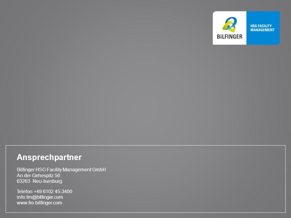 Ansprechpartner Bilfinger HSG Facility Management GmbH An der Gehespitz 50 63263 Neu-Isenburg Telefon+49 6102 45-3400 info.fm@bilfinger.com www.fm.bil