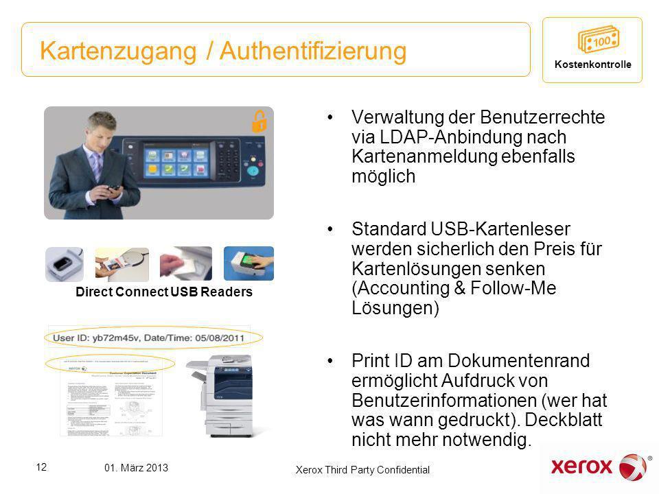 Kartenzugang / Authentifizierung Verwaltung der Benutzerrechte via LDAP-Anbindung nach Kartenanmeldung ebenfalls möglich Standard USB-Kartenleser werd