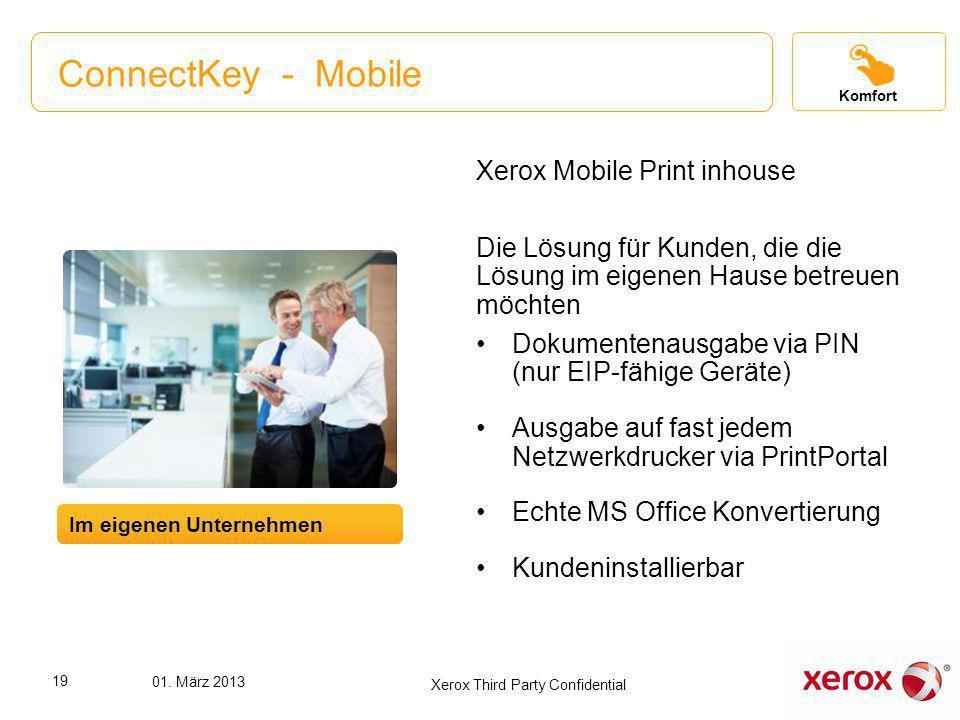ConnectKey - Mobile Xerox Mobile Print inhouse Die Lösung für Kunden, die die Lösung im eigenen Hause betreuen möchten Dokumentenausgabe via PIN (nur