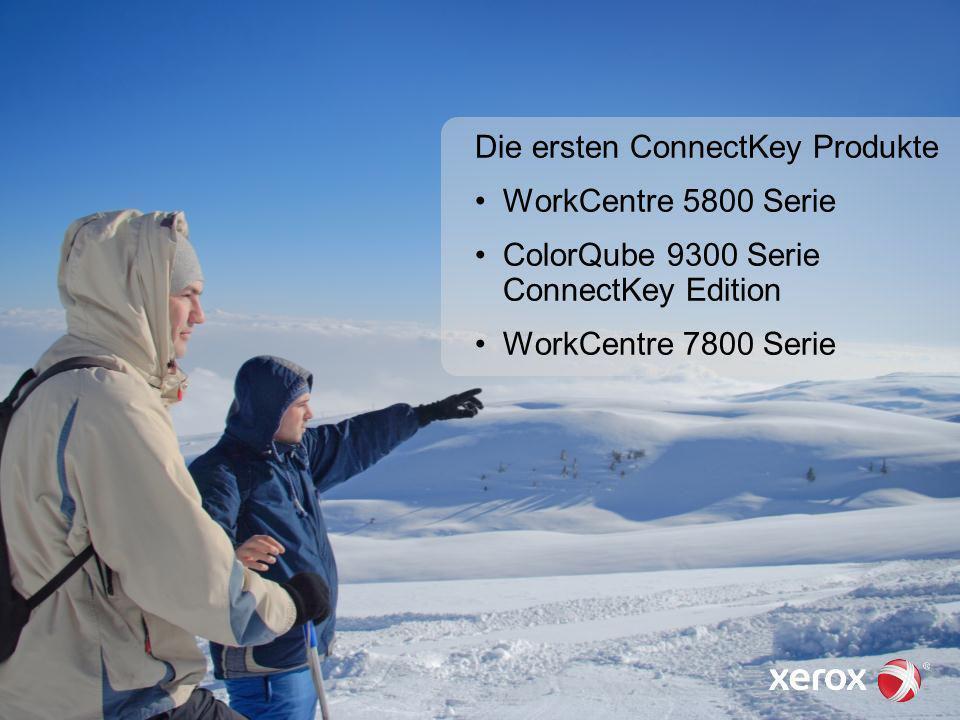 01. März 2013 25 Die ersten ConnectKey Produkte WorkCentre 5800 Serie ColorQube 9300 Serie ConnectKey Edition WorkCentre 7800 Serie